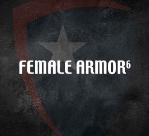 Female Armor<sup>6</sup>